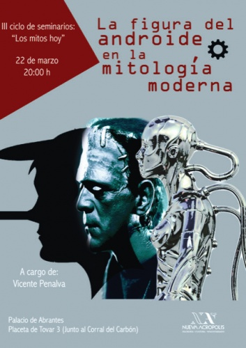 """III ciclo de seminarios: """"Los mitos hoy"""" El mito de la criatura artificial en el cine."""
