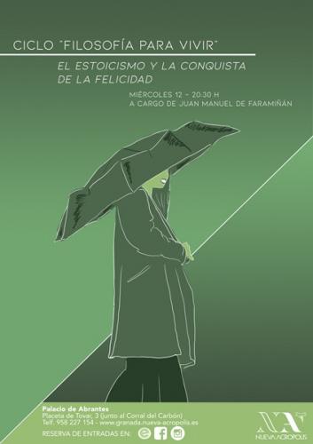 """Charla: Ciclo filosofía para vivir """"El estoicismo y la conquista de la felicidad"""""""