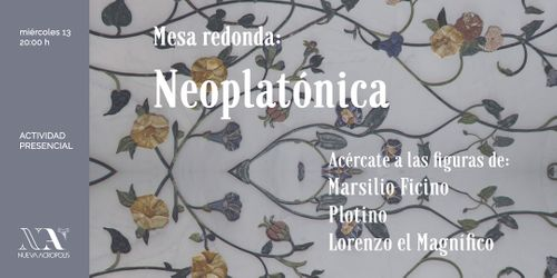 Mesa redonda: Neoplatónica