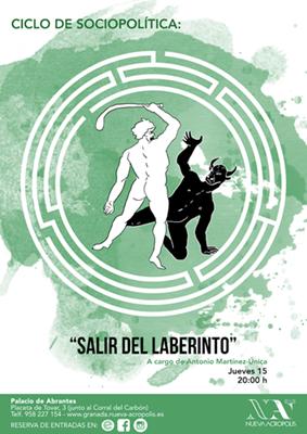 """2ª Charla (Ciclo de Sociopolítica) """"Salir del laberinto"""""""