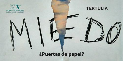 """Tertulias filosóficas: """"Los miedos, ¿puertas de papel?"""""""